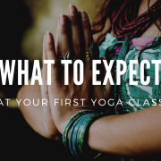 what to expect at your first yoga class