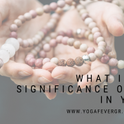 what is the significance of 108 in yoga