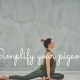 simplify your pigeon pose in yoga