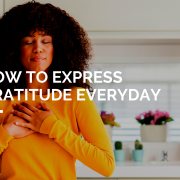 How to express gratitude everyday