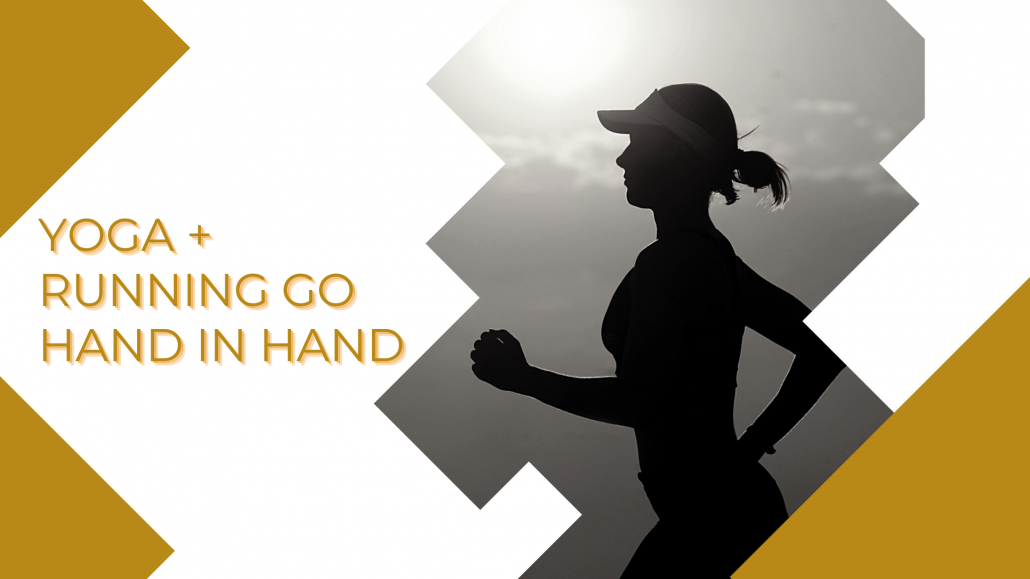 yoga and running go hand in hand
