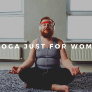 Is Yoga Just for Women?