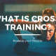 What is Cross-Training?